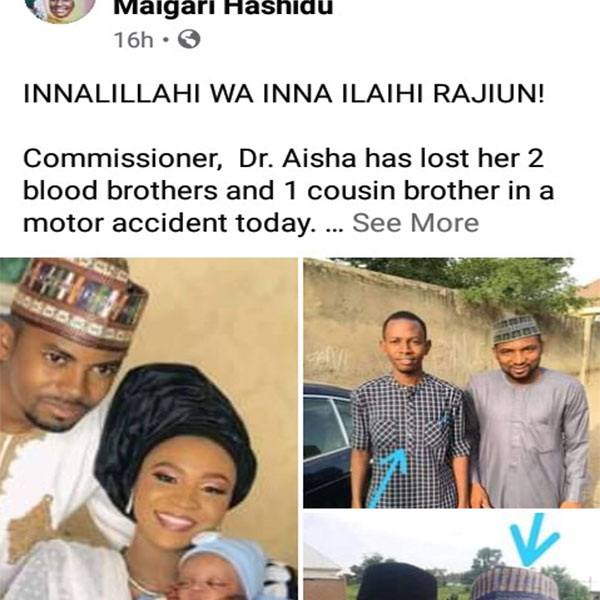 Gombe State Commissioner For Science And Technology Lost Three Brother To A Ghastly Car Accident (PHOTOS)